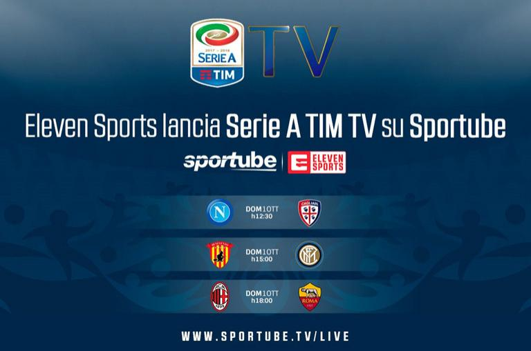 e2ce67e273 ELEVEN SPORTS SECURES LIVE RIGHTS TO SERIE A TIM IN ITALY